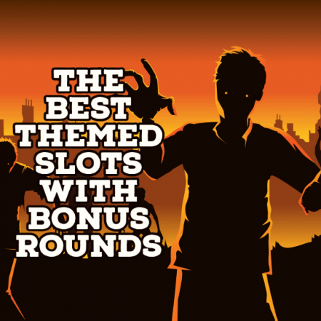 The Best Themed Slots with Bonus Rounds